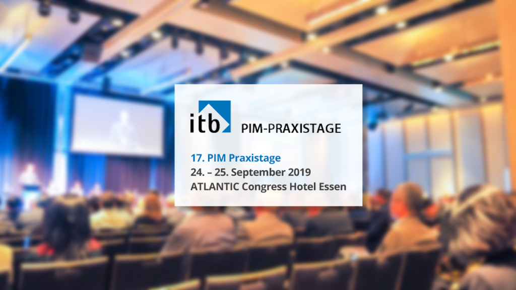 17. PIM Praxistage 2019 sponsored by team digital
